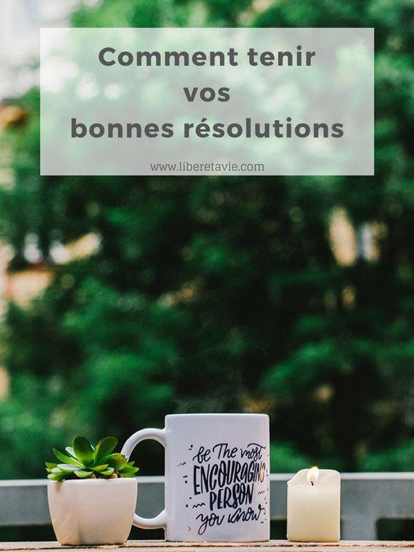 Avec la nouvelle année viennent les bonnes résolutions ! Dans cet article découvrez comment faire pour ne pas les abandonner au bout de quelques semaines.