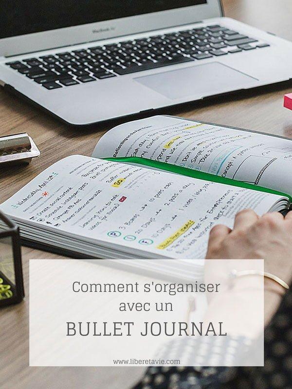 Comment le bullet journal peut vous aider à organiser et planifier votre quotidien. Et comment l'utiliser pour vous motiver et atteindre vos objectifs