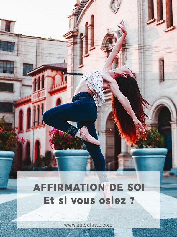Quelles sont les bases de l'affirmation de soi ? Comment reprendre votre vie en main et oser être vous-même ? Rdv sur Libère ta Vie pour en savoir plus !